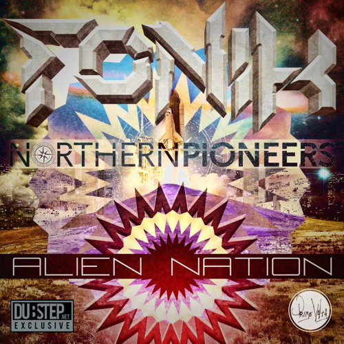 Alien Nation by Northern Pioneers X Fonik  - Dubstep.NET Exclusive