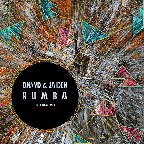 DNNYD & JAIDEN - Rumba (Original Mix) [FREE DOWNLOAD in Description]