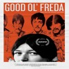 Good Ol' Freda Witnessed Musical History from Within - The Dinner Party Download