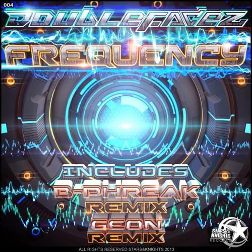 DOUBLEFACEZ_FREQUENCY/ B-PHREAK REMIX