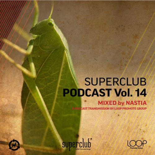 SUPERCLUB PODCAST VOL. 14 by NASTIA