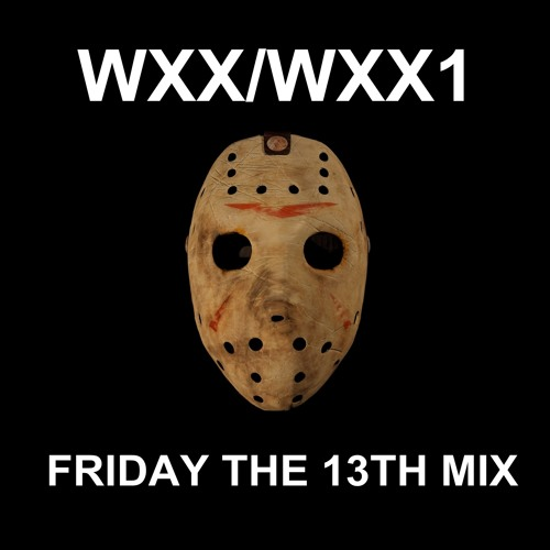 ☻ - WHOXXIST - FRIDAY THE 13TH MIX - ☻