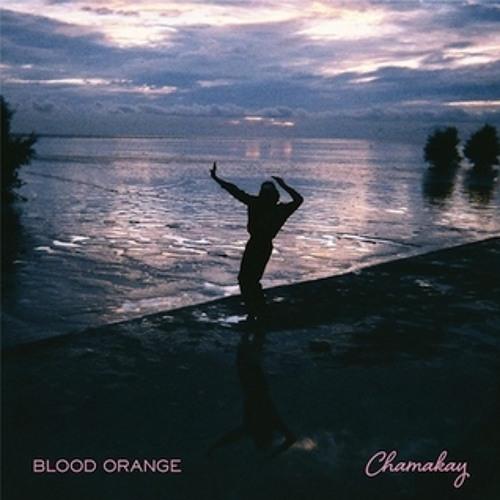 Blood Orange – Chamakay