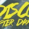 Disco After Dark The Reboot