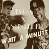 Wait A Minute Justin Bieber Ft Tyga [Dj Intro]