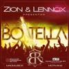 Zion & Lennox – La Botella (Prod. By MadMusick Y Lunny Tunes)