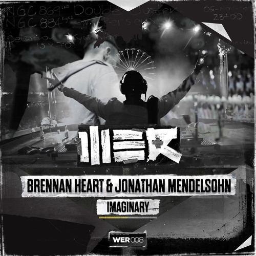 Brennan Heart & Jonathan Mendelsohn - Imaginary
