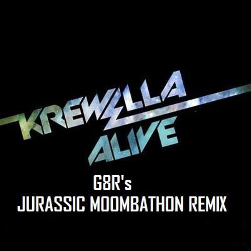 Krewella - Alive (G8R's Jurassic Moombahton Remix) [FREE DOWNLOAD]