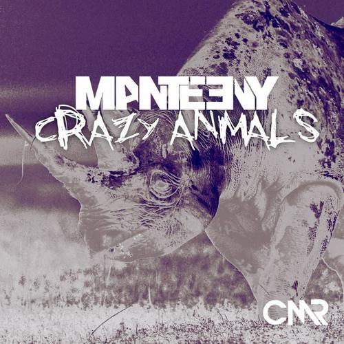 Manteeny - Crazy Animals (Prewiev)