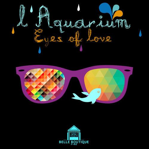 L'Aquarium - Eyes Of Love (Deepjack & Mr.Nu Remix)