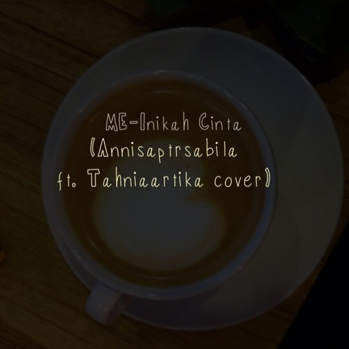Inikah Cinta ft. Tahnia Artika (cover)