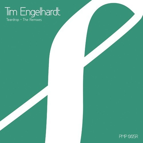 Tim Engelhardt - Teardrop [Patty Kay Remix]