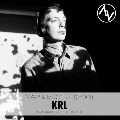 Mavrik Mix #009 - KRL