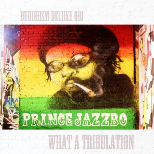 prince jazzbo - what a tribulation (speakah productions rmx)