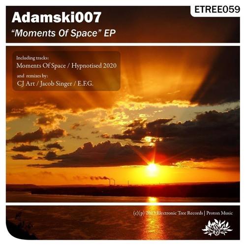 Adamski007 - Moments Of Space (E.F.G. Remix)