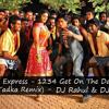 1234 Get On The Dance Floor (Desi Tadka Remix)DJ Rahul & DJ Divesh