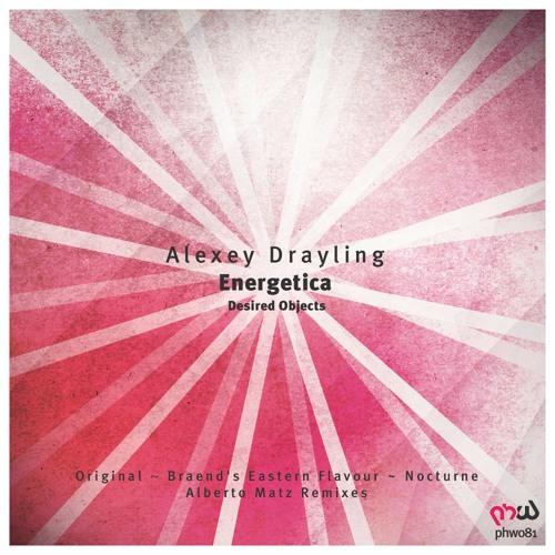 Alex Drayling - Energetica (Alberto Matz Remix)