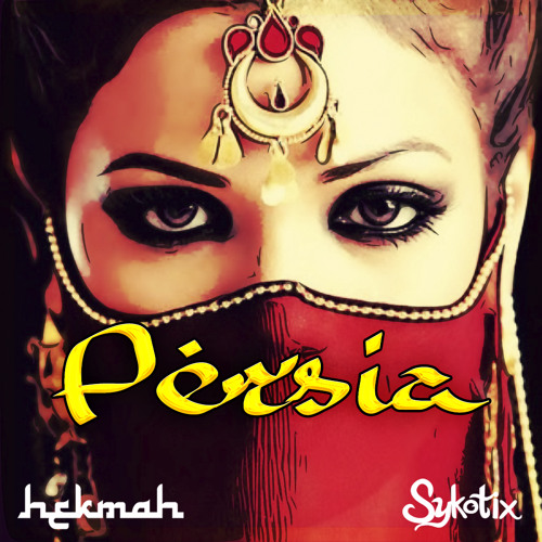 Persia by Hekmah & Sykotix