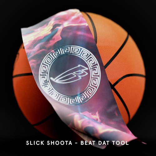 Slick Shoota - Beat Dat Tool