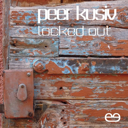 Peer Kusiv - Locked Out