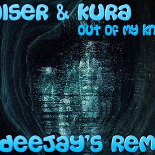 Kaiser & Kura - Out Of My Knives (2 DeeJays Remix)
