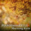 Morning Rain (Check out video on YouTube)