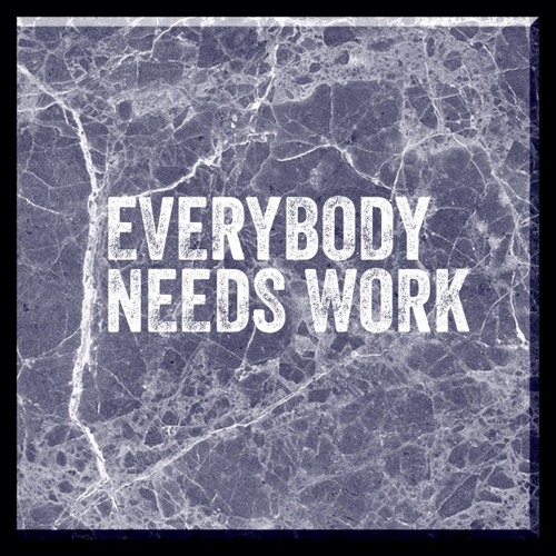 Neo Rah - Everybody needs work