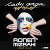 Lady Gaga -Applause (Ronen Mizrahi Club Remix)