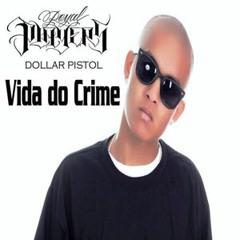 Vida do Crime