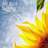 Mr Rich - Summer Vibes(Hear The Love)(Static Delight Records)*Now Available*