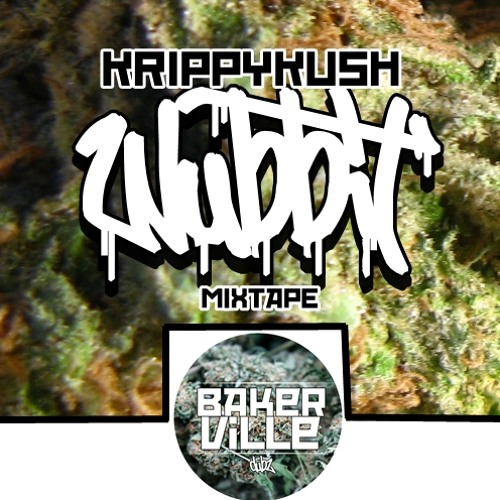 01KRIPPYKUSH - WUBBIT (Forthcoming Bakerville)SET-UP (FREE DL)
