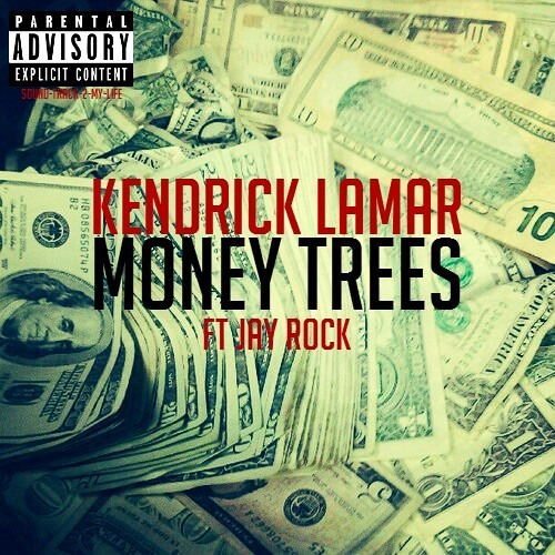 """Money Trees"" Kendrick Lamar"