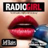 "Jeff Bates: ""Radio Girl"""
