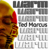 Ted Marcus [Warm Up]