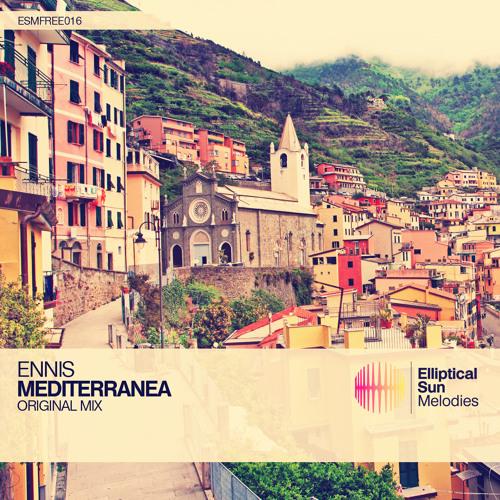 Ennis - Mediterranea (Original Mix) [ESMFREE016]