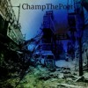 Champ The Poet - The Undying Thirst
