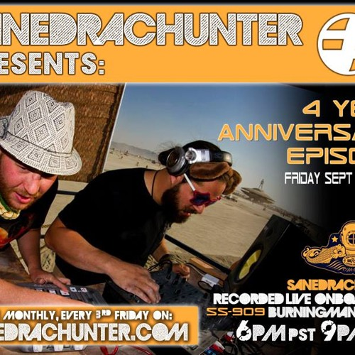 SanedracHunter Presents 4 Year Anniversary (SS-909 Burningman 2013)