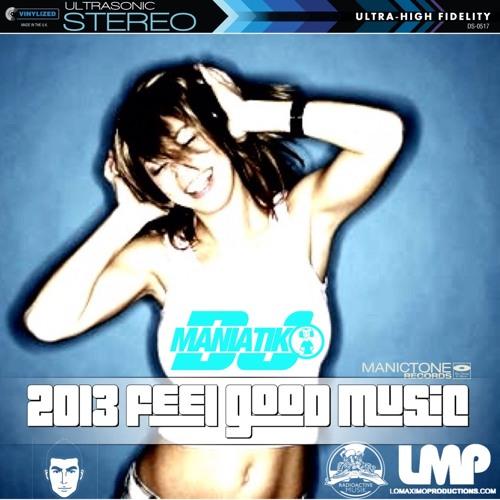 2013 Feel Good Music - 40 min mixtape