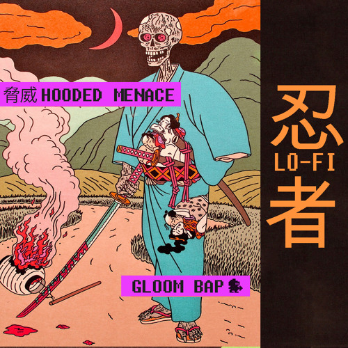 // HOODED MENACE //ド付き SIDE A // GLOOM BAP 暗がり