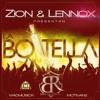 Zion Y Lennox - La Botella (Prod. By MadMusick)