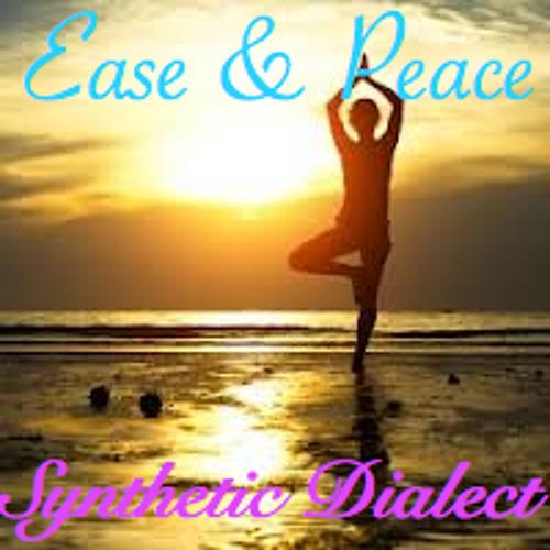 Ease & Peace