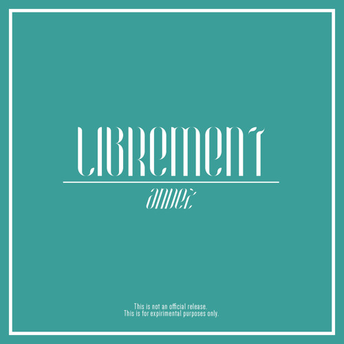 Librement (Redux Mix)