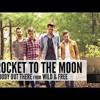 Somebody Out There- A Rocket to the Moon