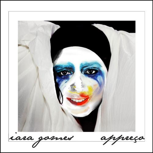 Iara Gomes - Appreço (Feat. Lady Gaga)
