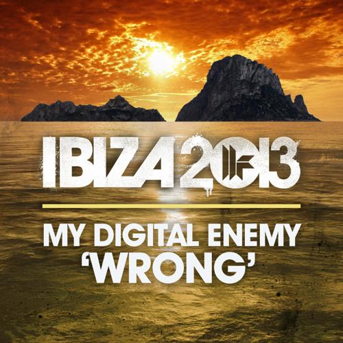 My Digital Enemy - Wrong [TOOLROOM]