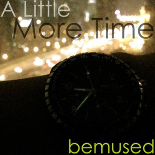 A little more time (original)