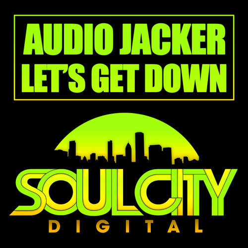 Audio Jacker - Lets Get Down (Original Mix)