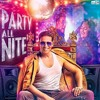 Party All Night - Yo Yo Honey Singh (Boss) *Full Song*