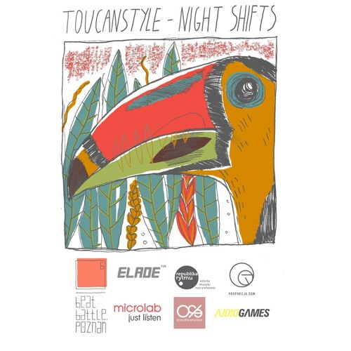"""Toucanstyle - """"Night Shifts"""""""