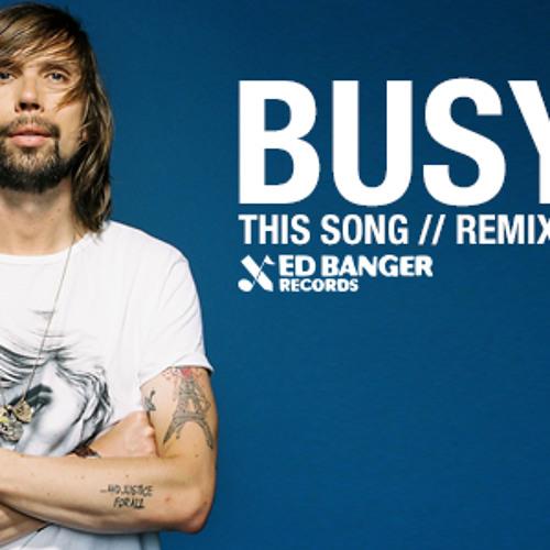 Busy P - This Song (Kirill Kinky Rewiev)